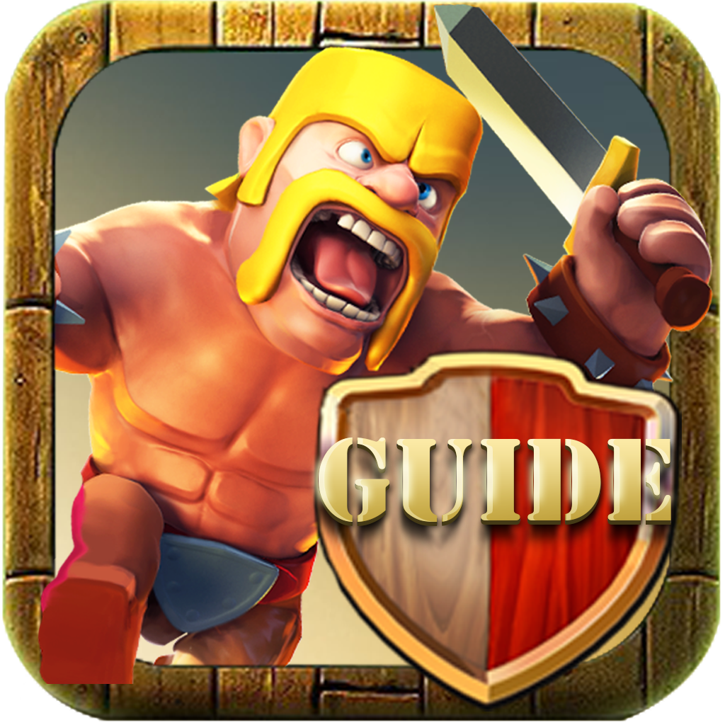 Clash Of Clans Guide Clash Of Clans GUIDE